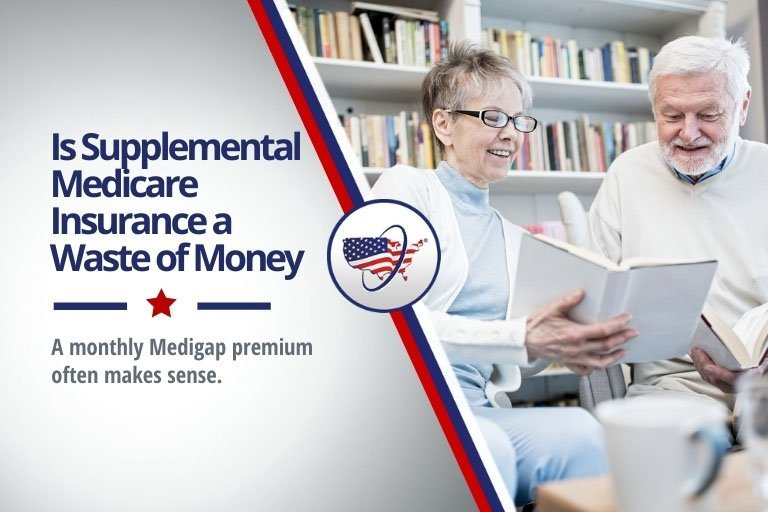 Are Medicare Supplement Plans Worth It