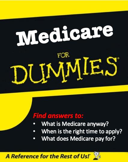 Medicare for Dummies FAQ