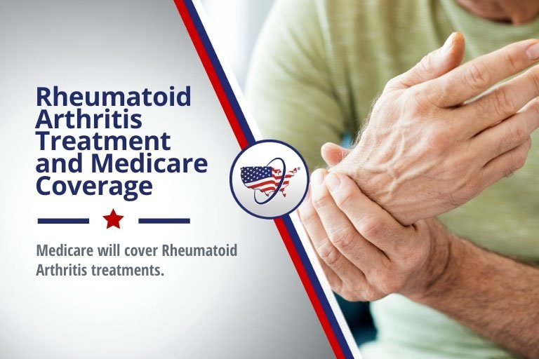 Rheumatoid Arthritis Treatment and Medicare Coverage