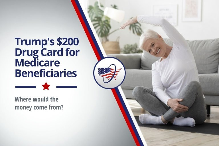Trump's $200 Drug Card for Medicare Beneficiaries